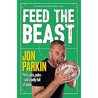 Feed The Beast - Pints - pies - poles - and a belly full of goals by J