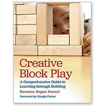 Creative Block Play by Hansel & Rosanne Regan