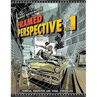 Framed Perspective Vol. 1 by Marcos MateuMestre