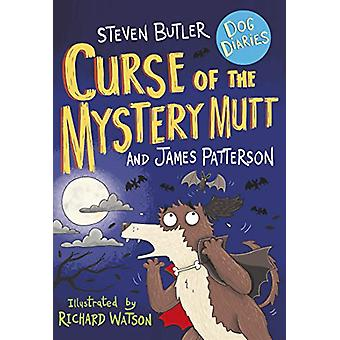 Dog Diaries - Curse of the Mystery Mutt by Steven Butler - 97815291197