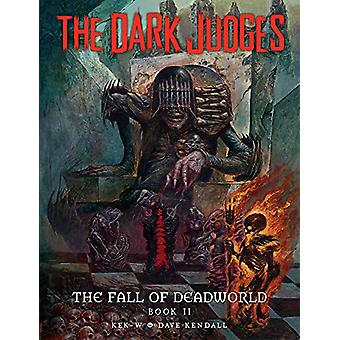 The Dark Judges - Fall of Deadworld Book 2 - The Damned - The Damned by