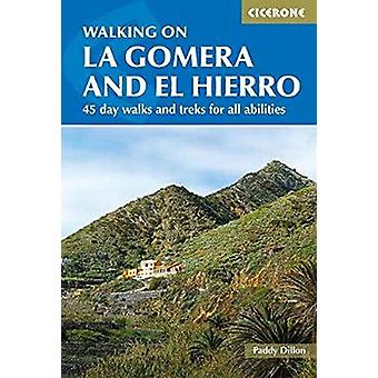 Walking on La Gomera and El Hierro - 45 day walks and treks for all ab