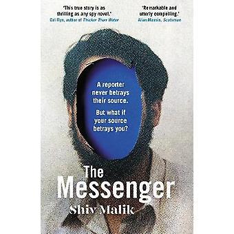 The Messenger by Shiv Malik - 9781783350469 Book