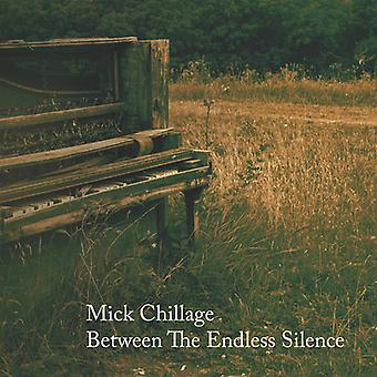Chillage*Mick - Between the Endless Silence [CD] USA import