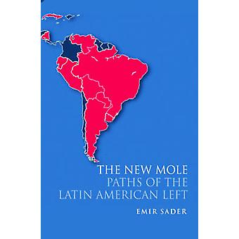 The New Mole by Sader & Emir