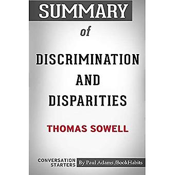 Summary of Discrimination and Disparities by Thomas Sowell: Conversation Starters