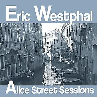 Eric Westphal - Alice Street Sessions [CD] USA import