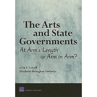 The Arts and State Governments - At Arms Length on Arm in Arm? by Juli