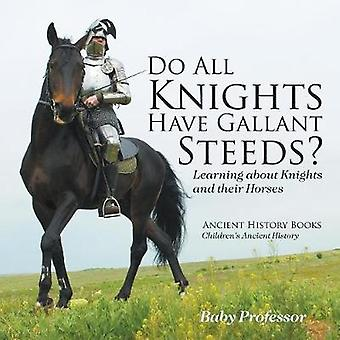 Do All Knights Have Gallant Steeds? Learning about Knights and their