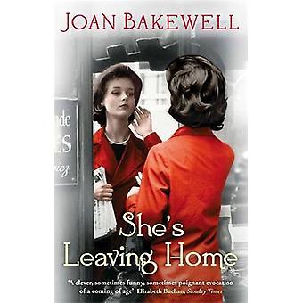 Hon lämnar hemmet av Joan Bakewell - 9781844086702 Bok