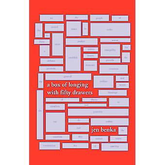 Box of Longing with Fifty Drawers by Jen Benka - 9781932360844 Book