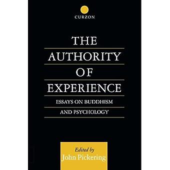 The Authority of Experience: Readings on Buddhism and Psychology