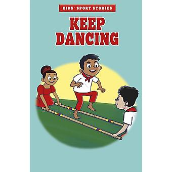 Keep Dancing by Cristina Oxtra
