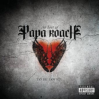 Papa Roach - To Be Loved : Meilleur de Papa Roach [CD] USA import