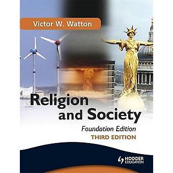 Religion og samfunn - Foundation Edition (3 revidert utgave) av Vic
