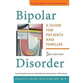 Bipolare Störung - ein Leitfaden für Patienten und Familien (3. überarbeitete bearbeiten