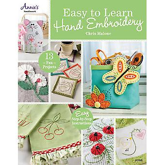 Easy to Learn Hand Embroidery - 13 Fun Projects by Chris Malone - 9781