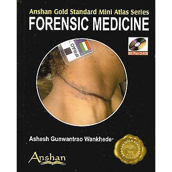 Mini Atlas of Forensic Medicine by Ashesh Gunwantrao Wankhede - Govin