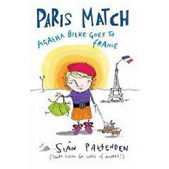 Paris Match - Agatha Goes to France by Sian Pattenden - Sian Pattenden