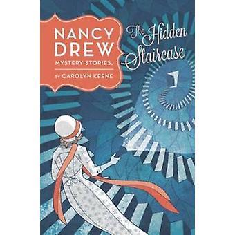The Hidden Staircase by Carolyn Keene - 9780448479705 Book