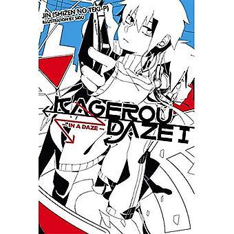 Kagerou Daze, vol. 1 (romanzo): In un Daze