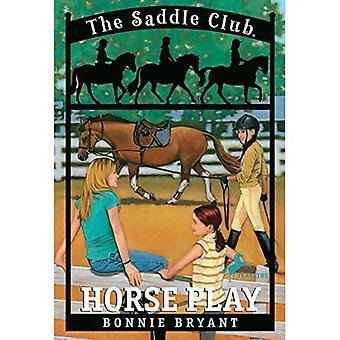 Saddle Club 7: Horse Play (Saddle Club)