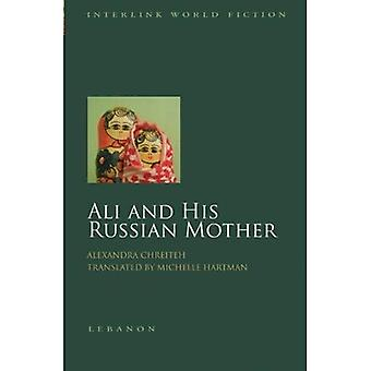 Ali and His Russian Mother (Interlink World Fiction)
