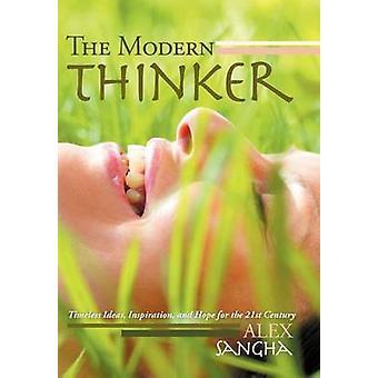 Les idées de penseur moderne intemporel Inspiration et espoir pour le 21ème siècle par Sangha & Alex