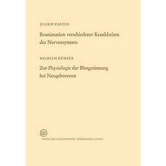 Rianimazione verschiedener Krankheiten des Nervensystems Zur Physiologie der Blutgerinnung bei mehr da Wilhelm & Warter