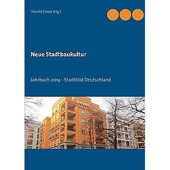 Neue StadtbaukulturJahrbuch 2014  Stadtbild Deutschland by Streck & Harald