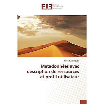 Metadonnes avec description de ressources et profil utilisateur by Amerouali Youcef