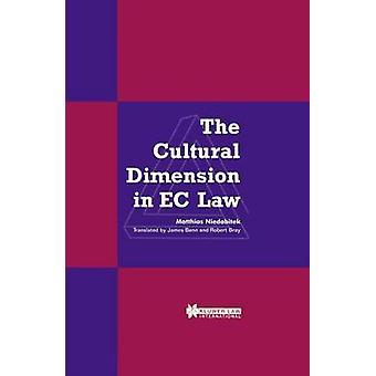 La dimensión Cultural en la legislación de la CE por Niedobitek y Matthias