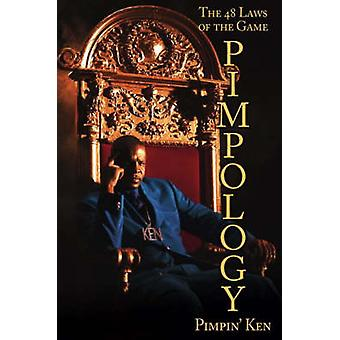 Pimpology The 48 Laws of the Game von Karen Hunter