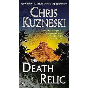 The Death Relic by Chris Kuzneski - 9780425264676 Book