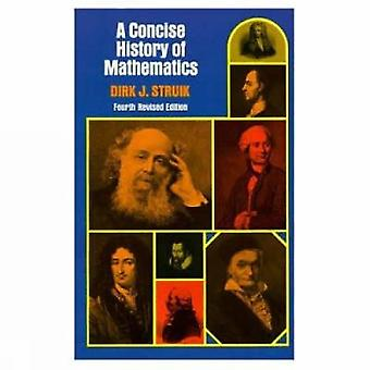 A Concise History of Mathematics (4th Revised edition) by Dirk J. Str