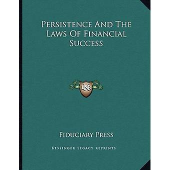 Persistence and the Laws of Financial Success by Fiduciary Press - 97