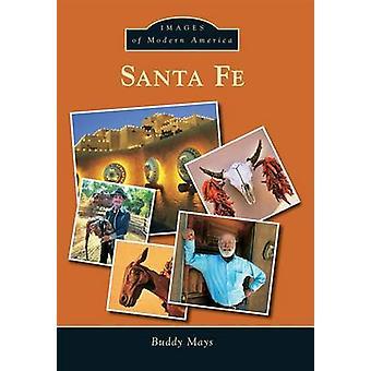 Santa Fe by Buddy Mays - 9781467133128 Book