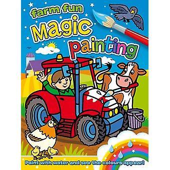 Magic Painting - Farm Fun by Angela Hewitt - 9781782700715 Book