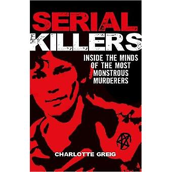 Serial Killers by Charlotte Greig - 9781788280266 Book