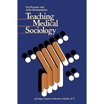 Undervisning medisinsk sosiologi Retrospection og prospektering av Nuyens & Y.