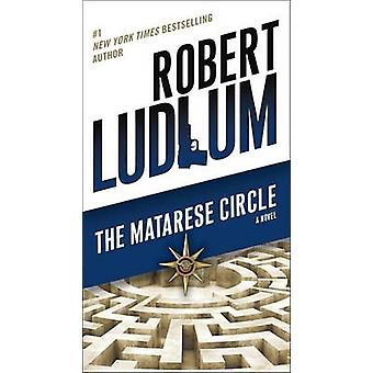 The Matarese Circle by Robert Ludlum - 9780345539243 Book