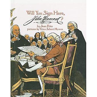 Będzie można podpisać tutaj, John Hancock?