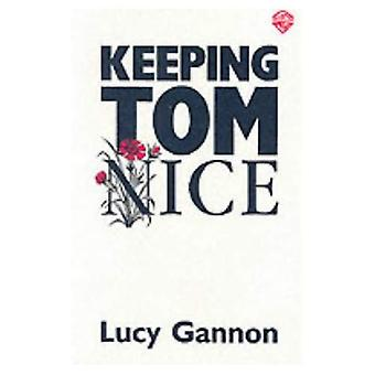 Keeping Tom Nice