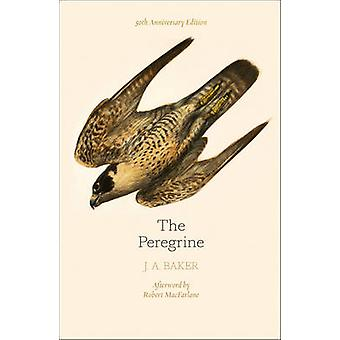 Peregrine 50th Anniversary Edition by J A Baker