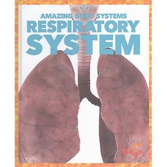 Respiratory System by Karen Latchana Kenney