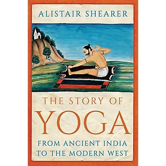Story of Yoga by Alistair Shearer