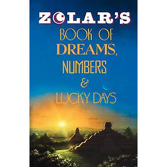 Zolars Book of Dreams Numbers and Lucky Days by Zolar Entertainment