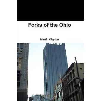 Gafflar i Ohio av Clayton & Martin