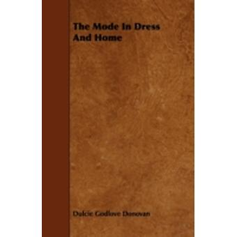 The Mode in Dress and Home by Donovan & Dulcie Godlove