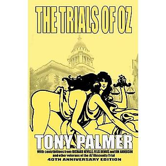 The Trials of Oz by Palmer & Tony